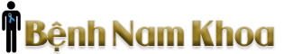 Bệnh Nam Khoa – Sinh Lý Nam – Sức Khỏe Nam Giới – Bệnh Tình Dục
